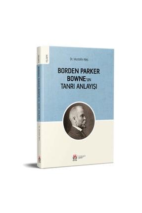 Dby Yayınları Borden Parker Bowne'un Tanrı Anlayışı 2