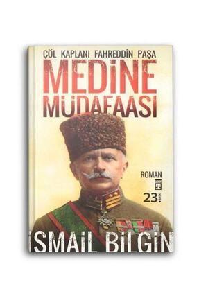 Timaş Yayınları Medine Müdafaası - Çöl Kaplanı Fahrettin Paşa 0