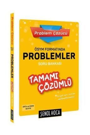 Şenol Hoca Yayınları Ösym Formatında Problemler Çözümlü Soru Bankası 0