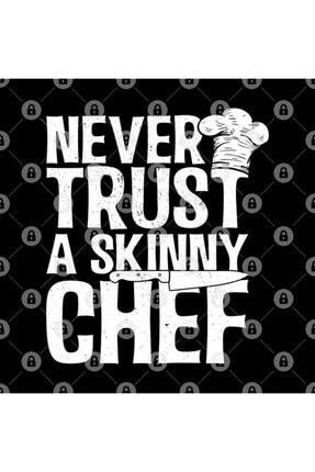 TatFast Never Trust A Skinny Chef I Chefs Gifts Kupa 2