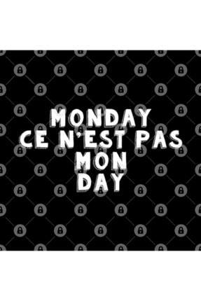 TatFast Monday Ce N'est Pas Mon Day. Monday Is Not My Day. Hate Monday Meme Kupa 2