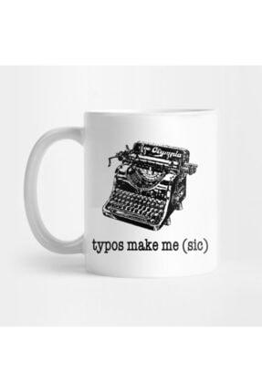 TatFast Typos Make Me (sic) Kupa 0