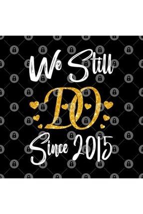 TatFast We Still Do Since 2015. 4th Wedding Anniversary Kupa 2