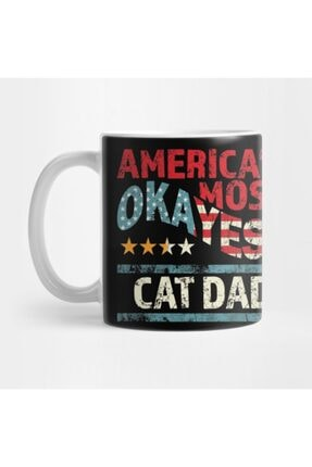 TatFast Americas Most Okayest Cat Dad Worlds Funniest Saying Gifts Kupa 0