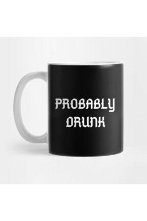 TatFast Probably Drunk - Funny Kupa 0