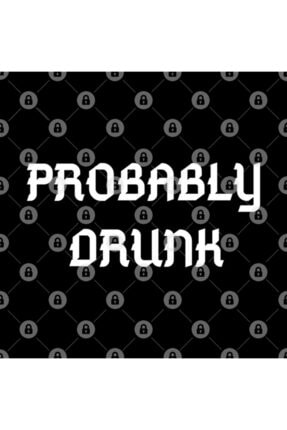 TatFast Probably Drunk - Funny Kupa 2
