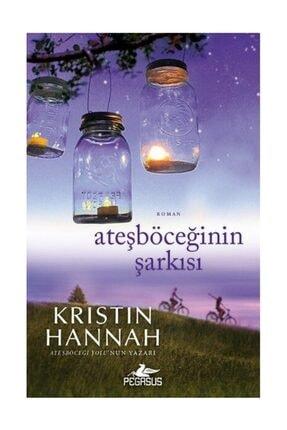 Pegasus Yayınları Ateşböceğinin Şarkısı Kristin Hannah 0