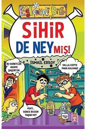 Timaş Yayınları Sihir De Neymiş! 0