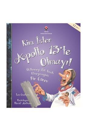 Tübitak Yayınları Kim İster Apollo 13'te Olmayı! - Ian Graham 0