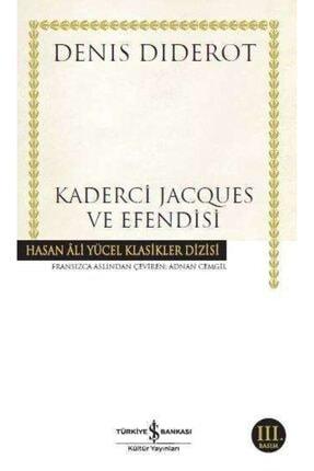 İş Bankası Kültür Yayınları Iş Bankası - Kaderci Jacques Ve Efendisi / Denis Diderot 0