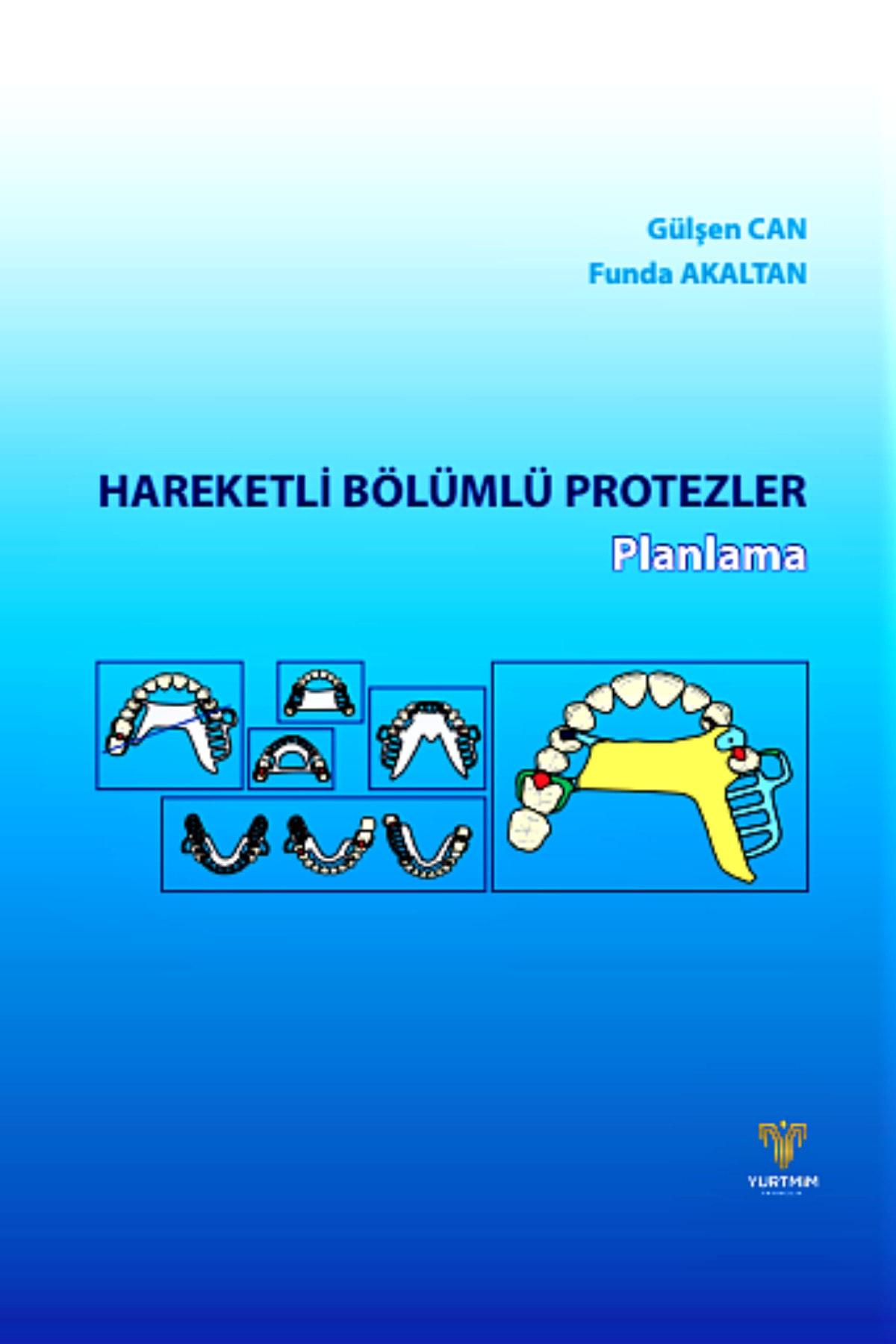 Yurtmim Yayıncılık Hareketli Bölümlü Protezler Planlama