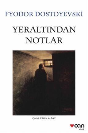 Can Yayınları Yeraltından Notlar  Fyodor Mihayloviç Dostoyevski 0