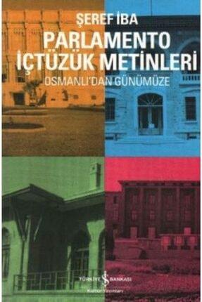 İş Bankası Kültür Yayınları Osmanlı'dan Günümüze Parlamento Içtüzük Metinleri 0