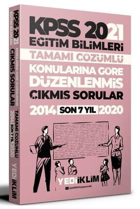 Yediiklim Yayınları 2021 Kpss Eğitim Bilimleri Konularına Göre Düzenlenmiş Tamamı Çözümlü Son 7 Yıl Çıkmış Sorular 0