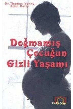 Kuraldışı Yayınevi Doğmamış Çocuğun Gizli Yaşamı 0