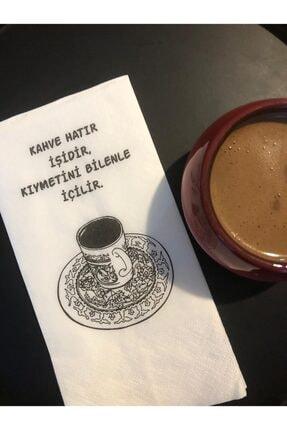 Nia Sunum Kahve Hatır Işidir Kıymetini Bilenle Içilir Peçete 20'li 0