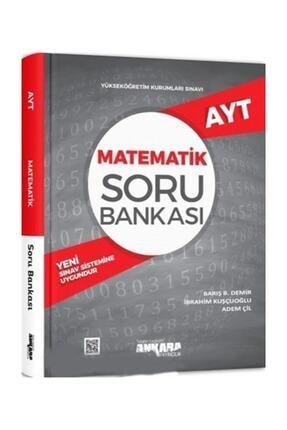 Ankara Yayınları Ankara Yayıncılık Ayt Matematik Soru Bankası 0