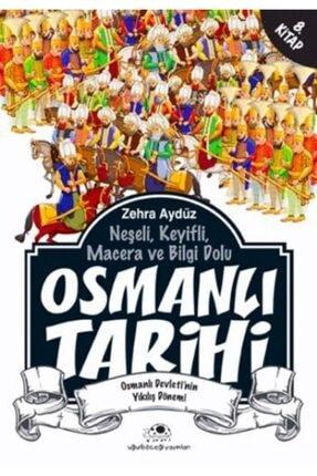 Uğurböceği Yayınları Osmanlı Tarihi 8 Osmanlı Devletinin Yıkılış Dönemi 0