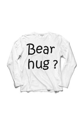 Kendim Seçtim Bear Hug Ayı Gibi Sarılmak Kucaklama Love Sevgi Uzun Kollu Tişört 0