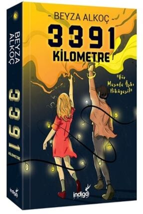 İndigo Kitap 3391 Kilometre - Beyza Alkoç 0