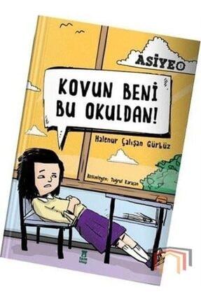 Taze Kitap Kovun Beni Bu Okuldan! 0