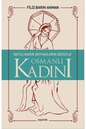Batılı Kadın Seyyahların Gözüyle Osmanlı Kadını 3518416