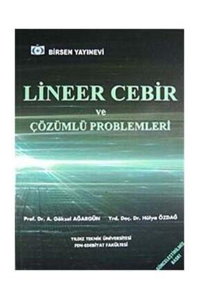 Birsen Yayınevi Lineer Cebir Ve Çözümlü Problemleri 0