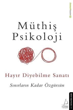 Destek Yayınları Hayır Diyebilme Sanatı Sınırların Kadar Özgürsün 0