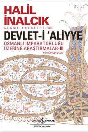 İş Bankası Kültür Yayınları Devleti Aliyye Osmanlı Imparatorluğu Üzerine Araştırmalar 3 0