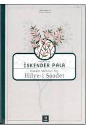 Kapı Yayınları Hakanî Mehmet Bey - Hilye-i Saadet 0