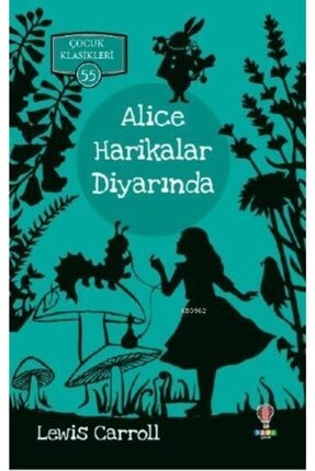 Dahi Yayıncılık Alice Harikalar Diyarında 0