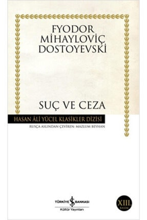 İş Bankası Kültür Yayınları Suç Ve Ceza Hasan Ali Yücel Klasikleri 0
