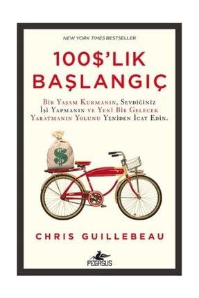 Pegasus Yayınları 100 Dolarlık Başlangıç - Chris Guillebeau 0