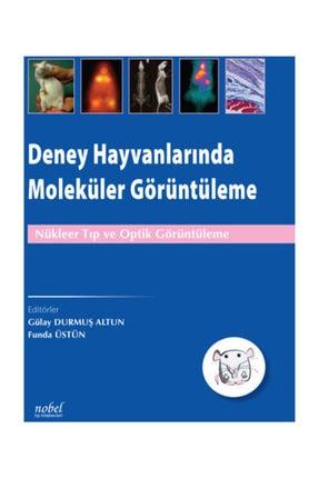 Dünya Tıp Kitabevi Deney Hayvanlarında Moleküler Görüntüleme 0