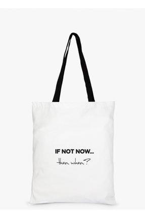 Çınar Bez Çanta If Not Now Baskılı Beyaz Bez Çanta 0