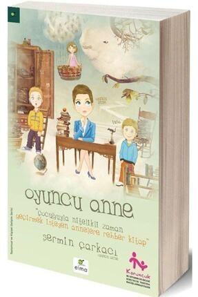 Elma Yayınları Oyuncu Anne Çocuğuyla Nitelikli Zaman Geçirmek İsteyen Annelere Rehber Kitap 0