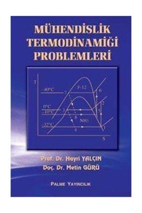 Palme Mühendislik Termodinamiğinin Problemleri Kitabı 0