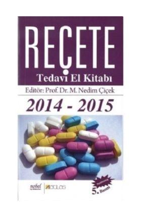 Nobel Akademik Yayıncılık Reçete 2014 - 2015 Tedavi El Kitabı 0