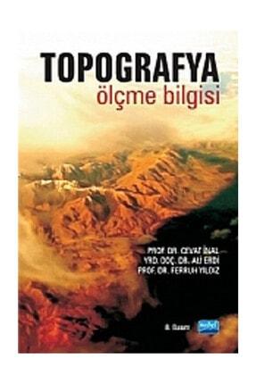 Nobel Akademik Yayıncılık Topografya - Ali Erdi,Cevat İnal,Ferruh Yıldız 0