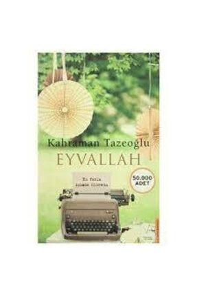 Destek Yayınları Eyvallah - Kahraman Tazeoğlu 0